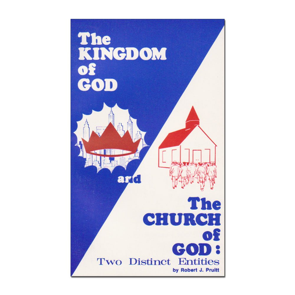 The Kingdom of God and The Church of God