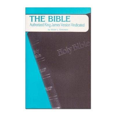 The Bible, Authorized King James Version Vindicated