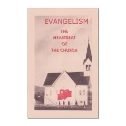 Evangelism: The Heartbeat of the Church