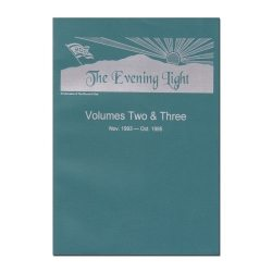 The Evening Light: Volume 2 & 3 (1993-1995)