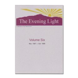 The Evening Light: Volume 6 (1997-1998)