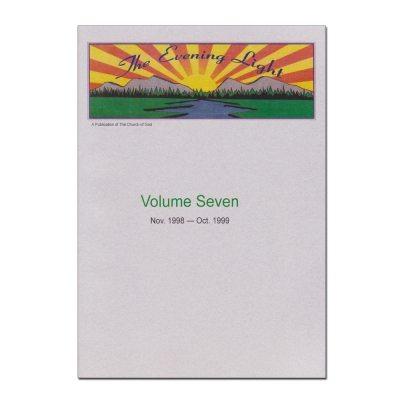 The Evening Light: Volume 7 (1998-1999)