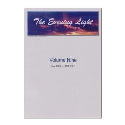 The Evening Light: Volume 9 (2000-2001)