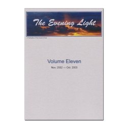 The Evening Light: Volume 11 (2002-2003)