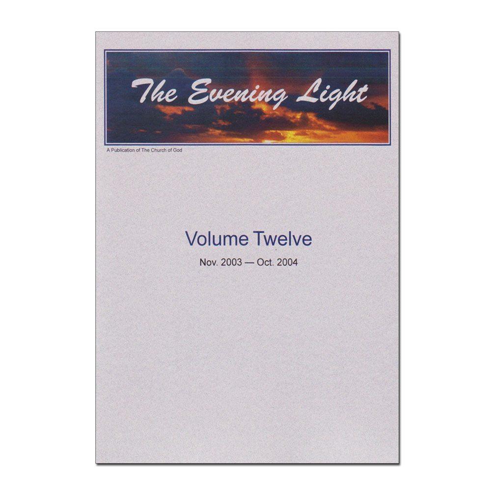 The Evening Light: Volume 12 (2003-2004)