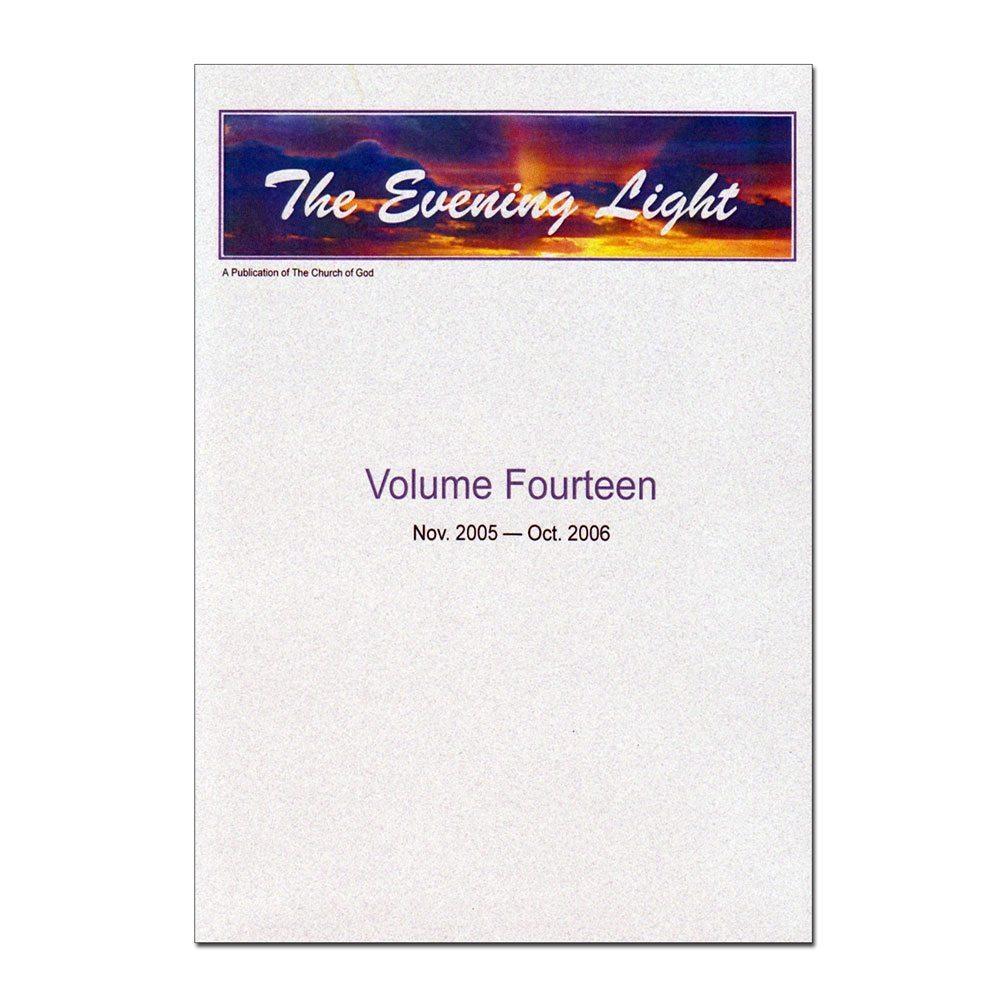 The Evening Light: Volume 14 (2005-2006)