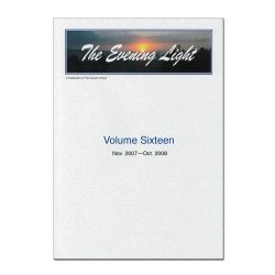 The Evening Light: Volume 16 (2007-2008)