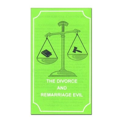 The Divorce and Remarriage Evil