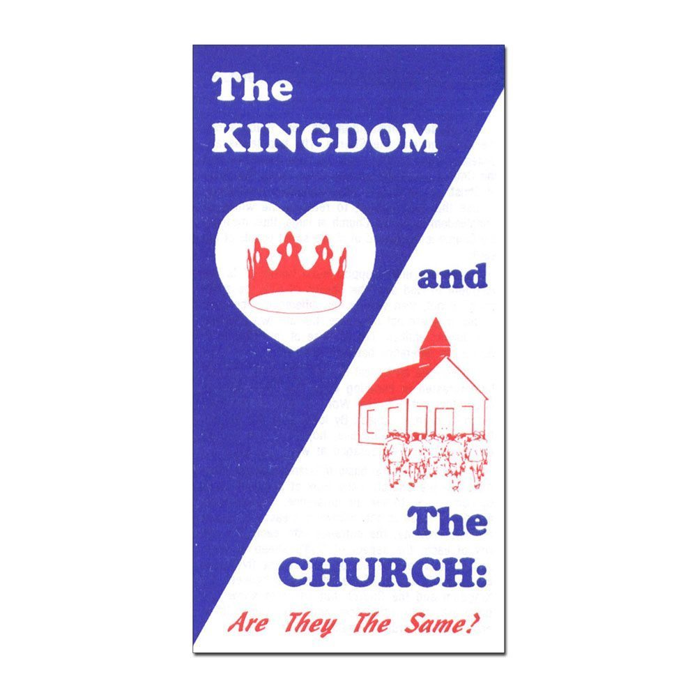 The Kingdom and the Church