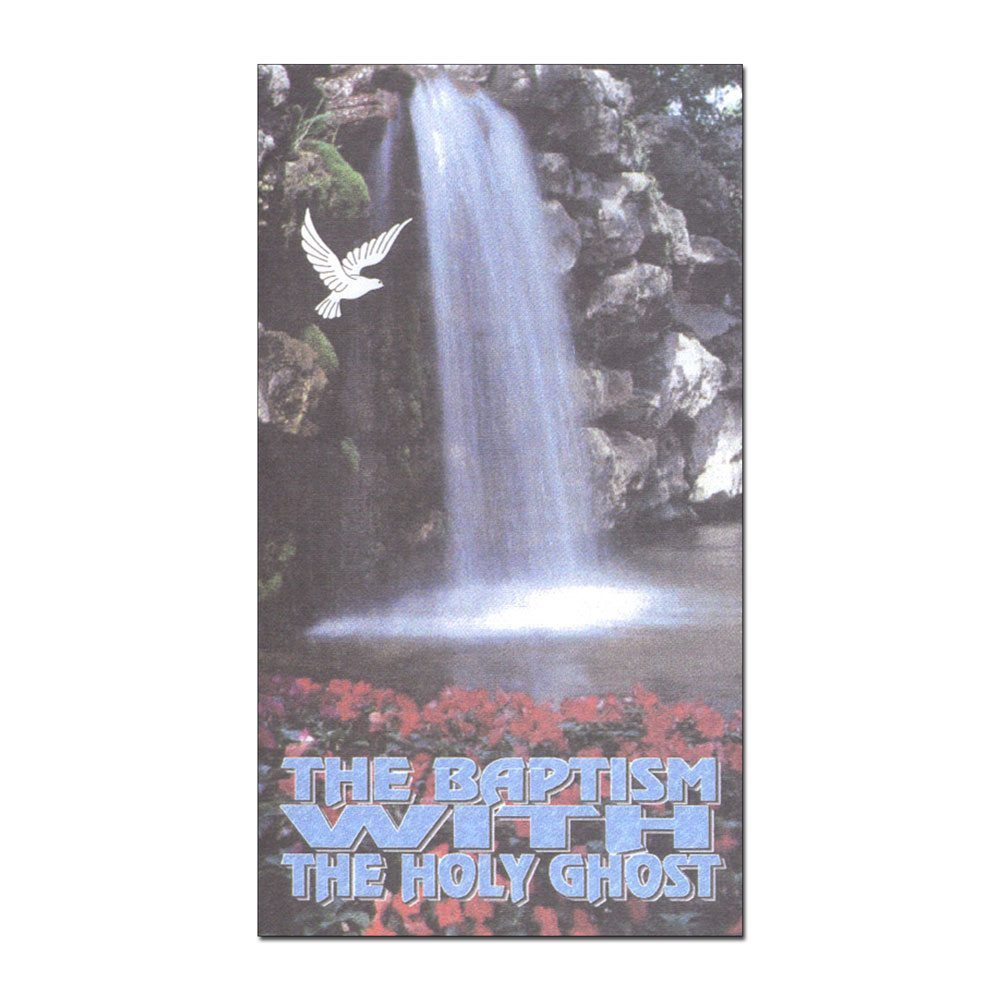 The Baptism with the Holy Ghost
