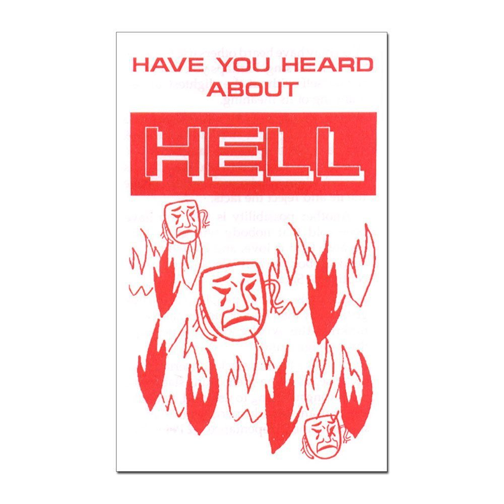 Have You Heard About Hell?