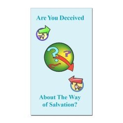 Are You Deceived about the Way of Salvation?