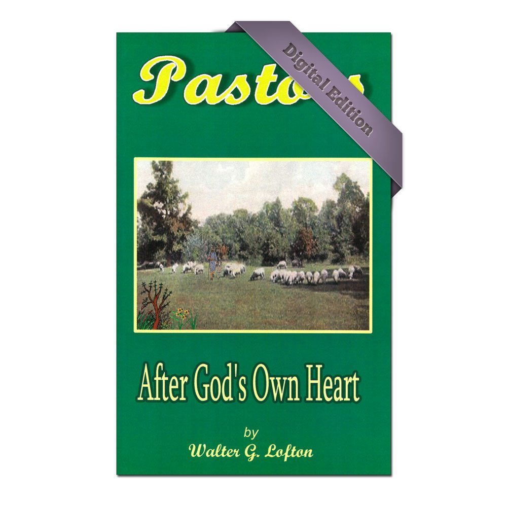 Pastors After God's Own Heart (Digital)