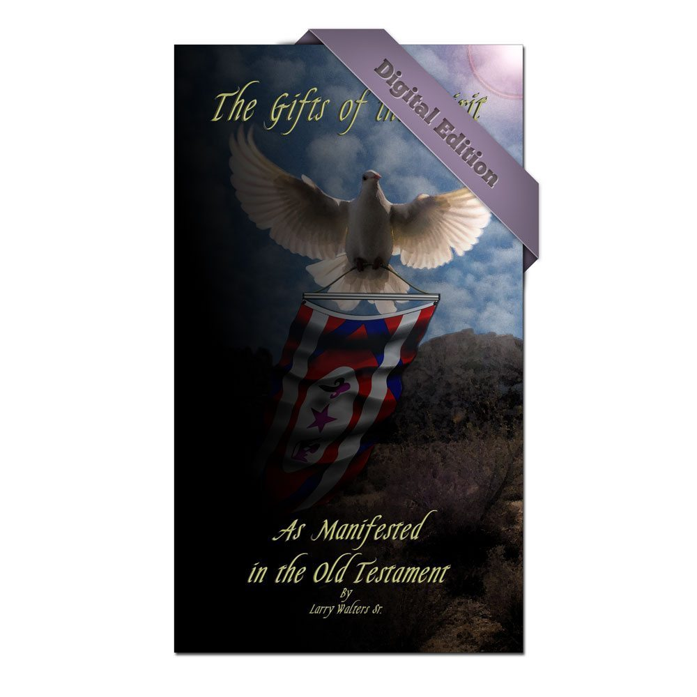 The Gifts of the Spirit as Manifested in the Old Testament (Digital)