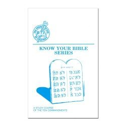 Know Your Bible Series: The Ten Commandments