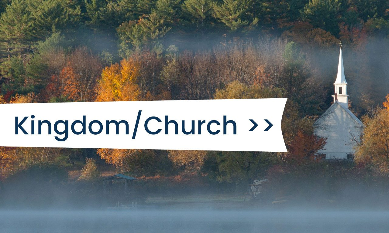 Are the Kingdom and the Church the Same?